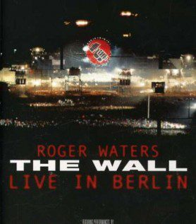 Roger Waters : The Wall in Berlin 1990
