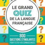 Le grand quiz de la langue français